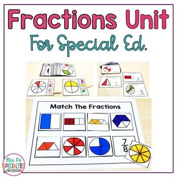 Fractions Math Unit  (Special Education Math Unit)