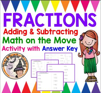 Fractions Math on Move Proper Mixed Adding Subtracting Like Unlike w/ Answer KEY