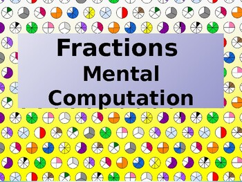 Fractions Mental Computation for Years 2-4