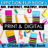 Fractions Mini Flip Book BUNDLE-Add, Subtract, Multiply an