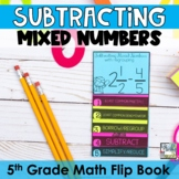 Fractions Mini Flip Book -Subtracting Mixed Numbers with Regrouping