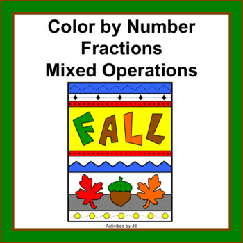 Fractions Mixed Operations (Fall) Color by Number