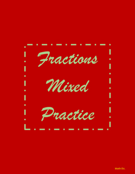 Fractions Mixed Practice