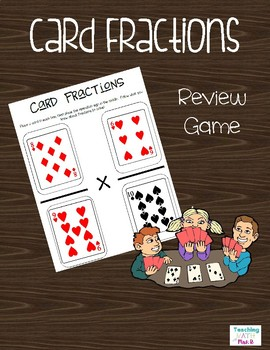 Fractions Multiplication & Division Practice Card Game
