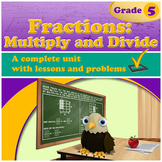 Fractions: Multiply and Divide (Distance Learning)