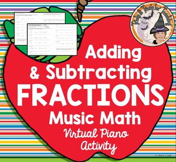 Adding Subtracting Fractions Music Math Activity Play Virt