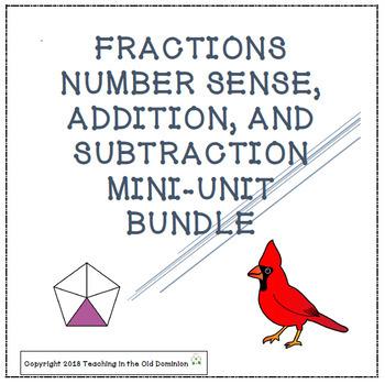 Fractions Number Sense, Addition, and Subtraction Mini-Units BUNDLE