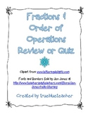 Fractions & Order of Operations Quiz or Review