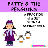 Fractions - Patty & The Penguins: Fractions of a Set Story
