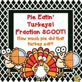 Fractions - Pie Eatin' Turkeys!  Thanksgiving Fraction SCOOT game! Gr. 2-3