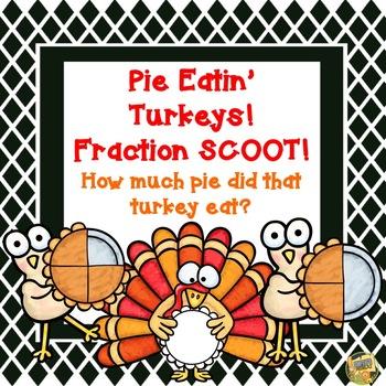 Fractions - Pie Eatin' Turkeys!  Thanksgiving Fraction SCO