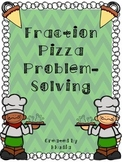 Fractions Pizza Problem-Solving