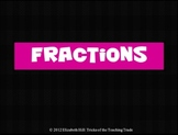 Fractions PowerPoint: Identifying, Adding, & Subtracting Fractions
