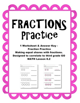 Fractions Practice 2 Worksheets Go Math Third Grade Lesson 8.2