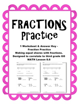 Fractions Practice 2 Worksheets Go Math Third Grade Lesson 8.6