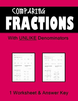 Fractions Practice 2 Worksheets Compare fractions w/ unlik