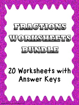 Fractions Practice Bundle 20 Worksheets with answer keys