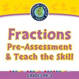 Fractions - Pre-Assessment & Teach the Skill - NOTEBOOK Gr. PK-2