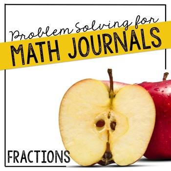 Fractions Problem Solving for Interactive Notebooks or Math Journals