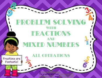 Fractions: Problem Solving with All Operations_NF.B.3_5.NF.B.6_5.NF.B.7.C