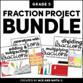 Fractions Projects Bundle for 5th Grade | Distance Learning