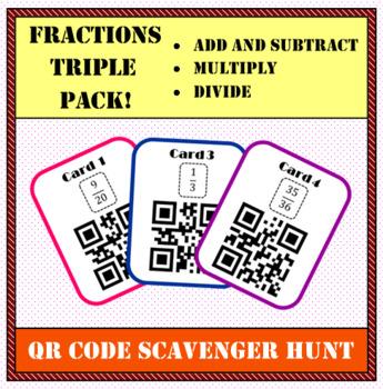 Fractions QR Scavenger Hunt - Add & Subtract, Multiply, Divide TRIPLE PACK