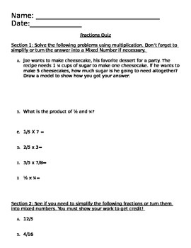 Fractions Quiz/Pre-test CCSS 5.NF.5, 5.NF.6, 5.NF.7