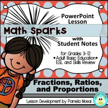 Fractions, Ratios, and Proportions PowerPoint and Student Notes Newly Revised