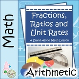 Fractions, Ratios, and Unit Rates: A Stand-Alone Math Lesson