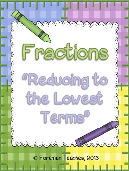 Fractions - Reducing to the Lowest Terms - 2 Activities