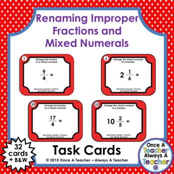 Fraction Task Cards - Renaming Improper Fractions and Mixe