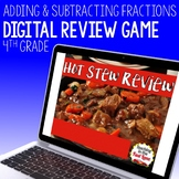 Adding and Subtracting Fractions Review Game - Hot Stew Review