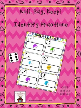 Fractions - Roll, Say, Keep!