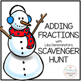 Fractions Scavenger Hunt Adding Fractions with Like Denominators