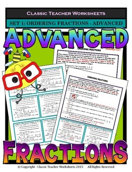 Fractions - Set #1: Ordering Fractions - Advanced - Grades 5-6 (5th-6th Grade)
