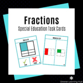 Fractions - Special Education and Early Elementary Task Ca