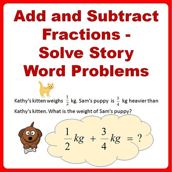 Fractions Word Problems Worksheets, Add and Subtract - 4th, 5th Grade