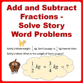 Fractions Word Problems Worksheets, Add and Subtract - 4th