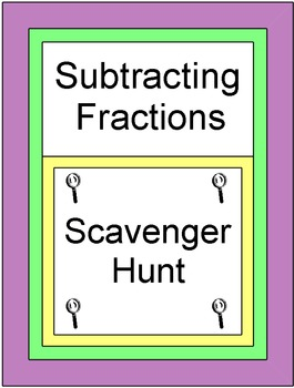 Fractions - Subtracting Fractions (Scavenger Hunt / Circuit) 20 problems
