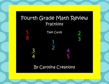 Fractions Task Cards - Fourth Grade Common Core Math Review