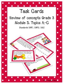Fractions Task Cards Grade 3 NYS Module 5 Part 1