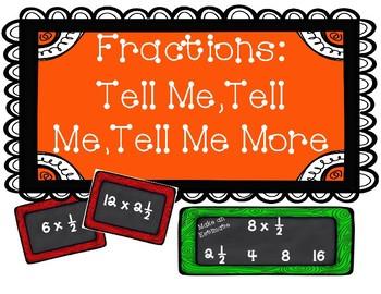 Fractions: Tell Me, Tell Me, Tell Me More - Estimating Fraction Multiplication