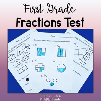 Fractions Test (Or practice or review) for halves, thirds,