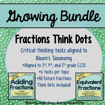 Fractions Think Dots Bundle! Differentiated Critical Thinking Activities