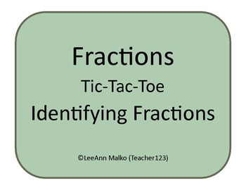 Fractions Tic-Tac-Toe - Identifying Fractions