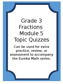 Fractions Topic Quizzes Grade 3 Eureka Math Engage New York Module 5