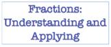 Fractions: Understanding and Applying