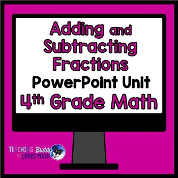 Adding and Subtracting Fractions Math Unit 4th Grade Common Core