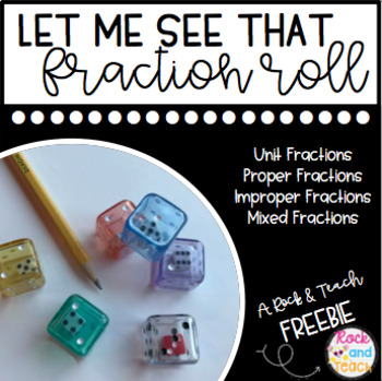 Fraction Practice: Let Me See that Fraction Roll!