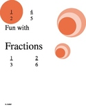 Fractions Unit- estimating fractions, fractions of a set